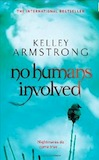 No Humans Involved Trade Paperback & eBook United Kingdom cover
